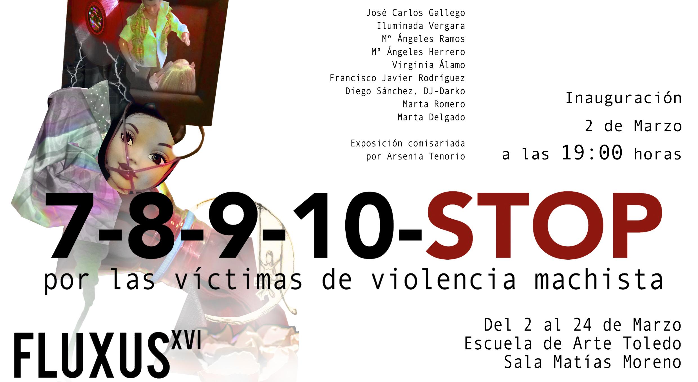 """Exposición """"7-8-9-10-STOP, por la víctimas de la violencia machista"""""""