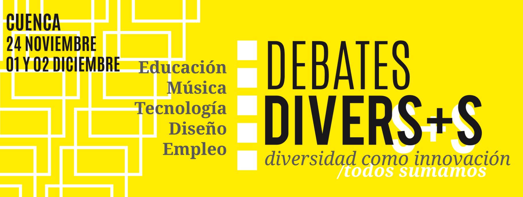 DIVERS+S; encuentro sobre Educación, Música, Tecnología, Diseño y Empleo.