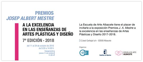 Premios Josep Albert Mestre, Séptima edición en la Escuela de Arte Albacete