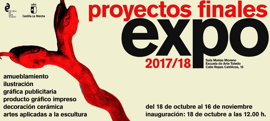 """Exposición """"PROYECTOS FINALES"""" de la Escuela de Arte Toledo"""