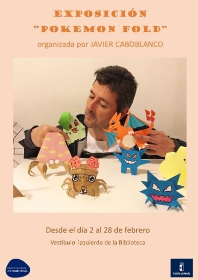 """Exposición de papiroflexia """"Pokemon Fold"""", Biblioteca Pública del Estado en Ciudad Real,"""
