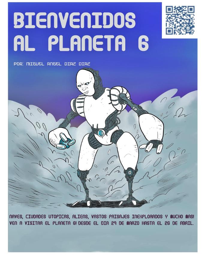 """Exposición """"Bienvenidos al Planeta 6"""""""