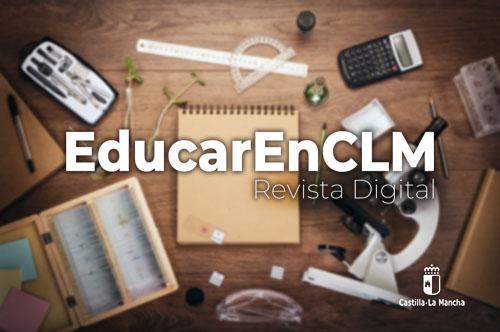 Educar en CLM, revista de la Consejería de Educación, Cultura y Deportes de Castilla-La Mancha